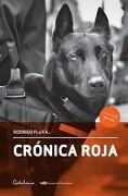 Crónica Roja - Rodrigo Fluxá - Catalonia