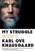 My Struggle: Book 6 (libro en Inglés)