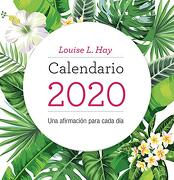 Calendario Louise Hay 2020 - HAY, LOUISE L. - KEPLER