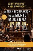 La Transformaciï¿ ½N de la Mente Moderna