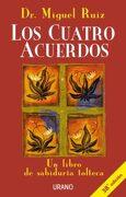 Los Cuatro Acuerdos - Miguel Ruiz - Urano
