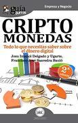 Guíaburros Criptomonedas: Todo lo que Necesitas Saber Sobre el Dinero Digital