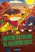 Quatre Ratolins al Salvatge Oest (libro en Catalan)
