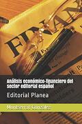 Análisis Económico-Financiero del Sector Editorial Español: Editorial Planea