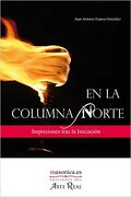 En la Columna Norte - Juan Antonio Espeso Gonzalez - Editorial Masonica.Es