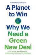 A Planet to Win: Why we Need a Green new Deal (Jacobin) (libro en Inglés)
