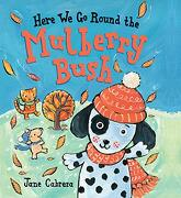 Here we go Round the Mulberry Bush (libro en Inglés)