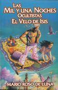 Las mil y una Noches Ocultistas. El Velo de Isis - Mario Roso De Luna - Berbera Editores