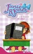 Junie b. Jones y el Diario de Clase - Barbara Park - Bruño