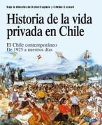 Historia de la Vida Privada en Chile 3 - Rafael Sagredo Baeza,Cristian Gazmuri - Taurus