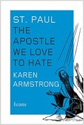 St. Paul: The Apostle we Love to Hate (Icons) (libro en Inglés)