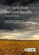 Gm Agriculture and Food Security: Fears and Facts (libro en Inglés)