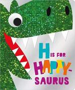 H is for Happy-Saurus (libro en Inglés)