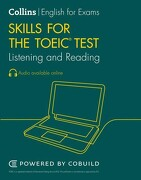 Collins English for the Toeic Test – Toeic Listening and Reading Skills: Toeic 750+ (B1+) (libro en Inglés)
