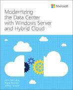 Modernizing the Datacenter With Windows Server and Hybrid Cloud (it Best Practices - Microsoft Press) (libro en Inglés)