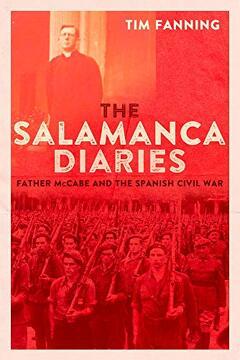 portada The Salamanca Diaries: Father Mccabe and the Spanish Civil war (libro en Inglés)
