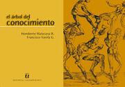 El árbol del conocimiento - Humberto Maturana - Ediciones Universitaria