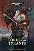 Lords and Tyrants (Warhammer 40,000) (libro en Inglés)