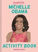 The Unofficial Michelle Obama Activity Book (libro en Inglés)