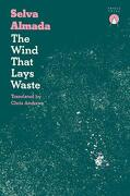 The Wind That Lays Waste (libro en Inglés)