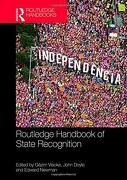 Routledge Handbook of State Recognition (Routledge Handbooks) (libro en Inglés)