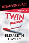 Misadventures With a Twin (libro en Inglés)