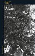 El Brujo - Alvaro Bisama - Alfaguara