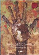 El Fenomeno de la Vida - Francisco Varela - Juan Carlos Sáez Editor