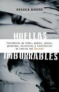 Huellas Imborrables - Rosario Moreno - Planeta