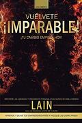 Vuelvete Imparable! Volumen ii - GarcÍA Calvo, Lain - Createspace Independent Publishing Platform