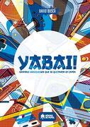 Yabai! Grandes Videojuegos que Quedaron en Japon