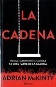 La Cadena - Adrian Mckinty - Planeta