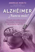 Alzheimer¡ Nunca Mas! - Andreas Moritz - Obelisco