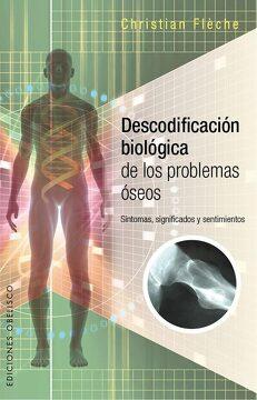 portada Descodificacion Biologica de los Problemas Oseos