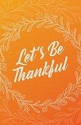 Let's be Thankful (Pack of 25) (libro en Inglés)