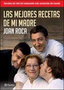 Las Mejores Recetas de mi Madre - Joan Roca - Planeta