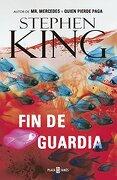 Fin de Guardia - Stephen King - Plaza Janés