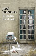 El Jardin de al Lado - Jose Donoso - Debolsillo