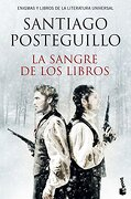 La Sangre de los Libros - Santiago Posteguillo - Booket