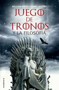 Juego de Tronos y la Filosofia - William Irwin,Henry Jacoby - Roca Editorial