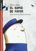 El Camió de Paper (Llibresaure) (libro en Catalán) - Roberto Aliaga Sanchez - Macmillan Literatura Infantil Y Juvenil