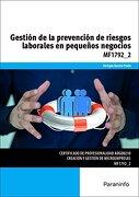 Gestión de la Prevención de Riesgos Laborales en Pequeños Negocios (cp - Certificado Profesionalidad) - Enrique GarcÍA Prado - Paraninfo