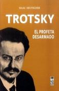 Trotsky, el Profeta Desarmado - Isaac Deutscher - Lom