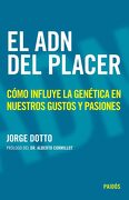 El adn del Placer - Jorge Dotto - Paidos