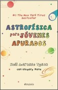 Astrofísica Para Jóvenes Apurados - Neil Degrasse Tyson - Paidós