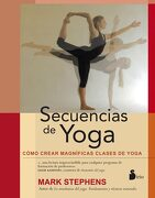 Secuencias de Yoga - Mark Stephens - Sirio
