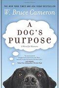 a dog`s purpose - w. bruce cameron - st martins pr