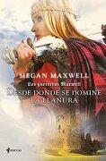 Desde Donde se Domine la Llanura - Megan Maxwell - Esencia