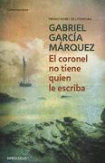 El Coronel no Tiene Quien le Escriba - Gabriel Garcia Marquez - Debolsillo