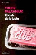 El Club de la Lucha - Chuck Palahniuk - Debolsillo